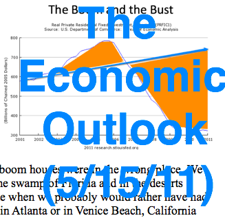20110518 The Economic Outlook