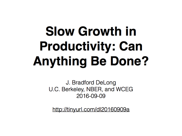 Slow Growth in Productivity: Can Anything Be Done?