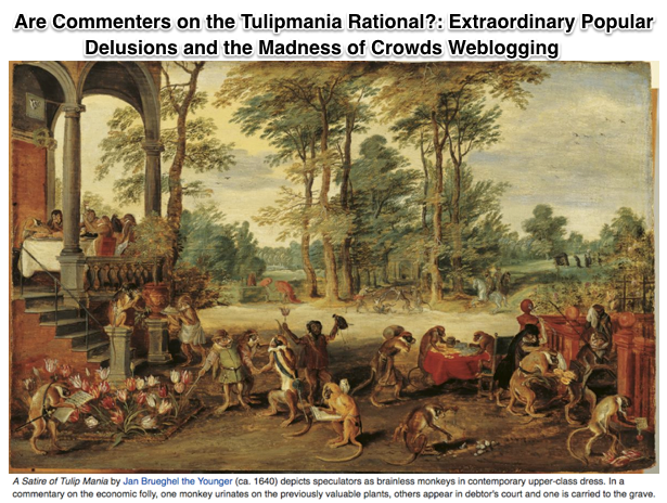 Are Commenters on the Tulipmania Rational Extraordinary Popular Delusions and the Madness of