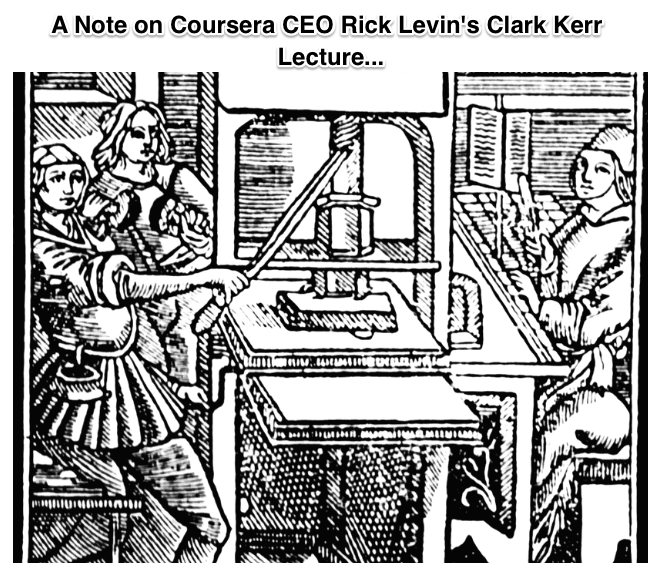 A Note on Coursera CEO Rick Levin s Clark Kerr Lecture