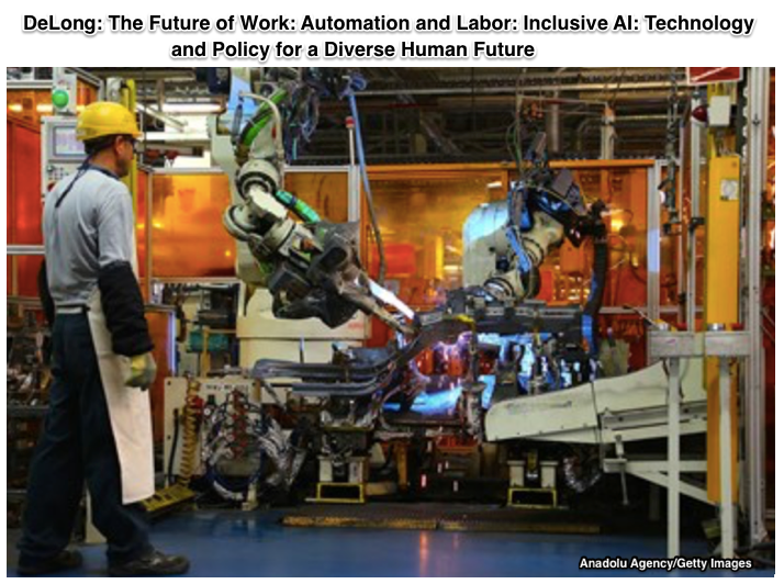 Preview of DeLong The Future of Work Automation and Labor Inclusive AI Technology and Policy for a
