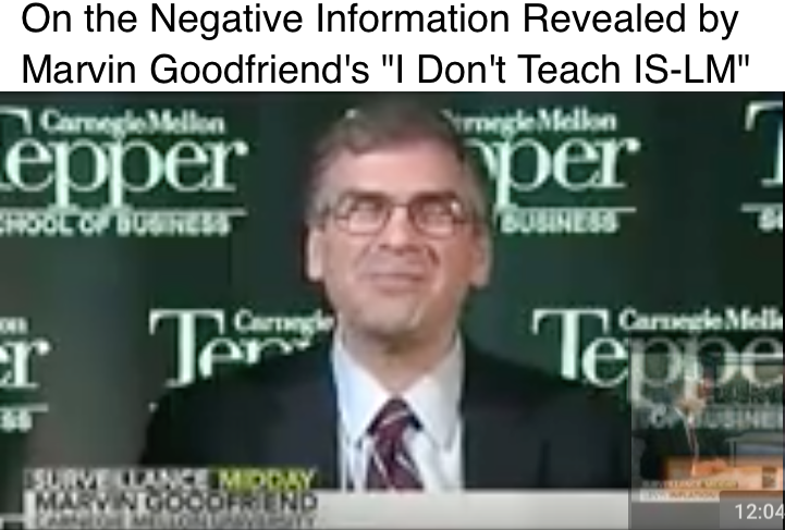 Marvin Goodfriend Doesn t Teach IS LM