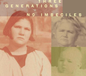 Three Generations No Imbeciles Eugenics the Supreme Court and I Buck v Bell I 9780801898242 Medicine Health Science Books Amazon com
