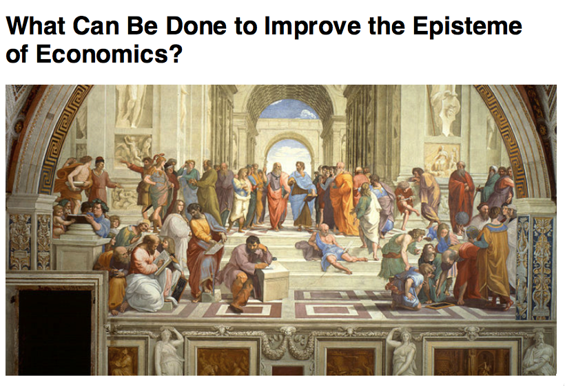 Cursor and Preview of What Can Be Done to Improve the Episteme of Economics