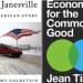 Three Books for 2017: Economics for the Common Good, Janesville, Economism