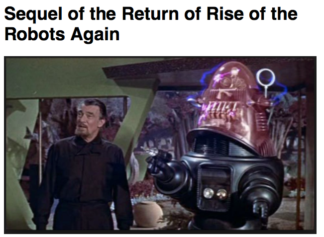 Sequel of the Return of Rise of the Robots Again