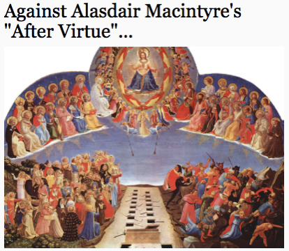 Against Alasdair Macintyre s After Virtue
