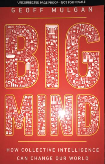 Geoff Mulgan: Big Mind