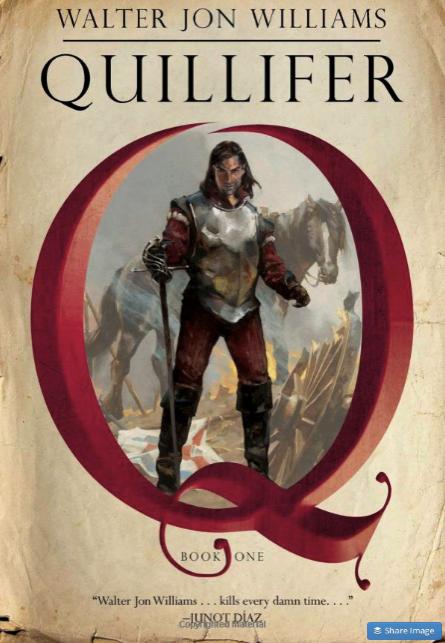 Quillifer Walter Jon Williams 9781481489973 Amazon com Books