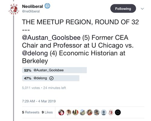 Neoliberal 🌐 on Twitter THE MEETUP REGION ROUND OF 32 Austan Goolsbee 5 Former CEA Chair and Professor at U Chicago vs delong 4 Economic Historian at Berkeley