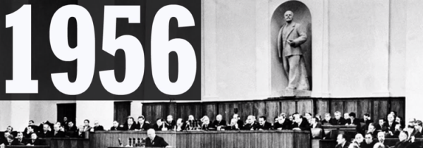 Weekend Reading: Nikita Sergeyevitch Khrushchev (1956): Speech to 20th Congress of the C.P.S.U.